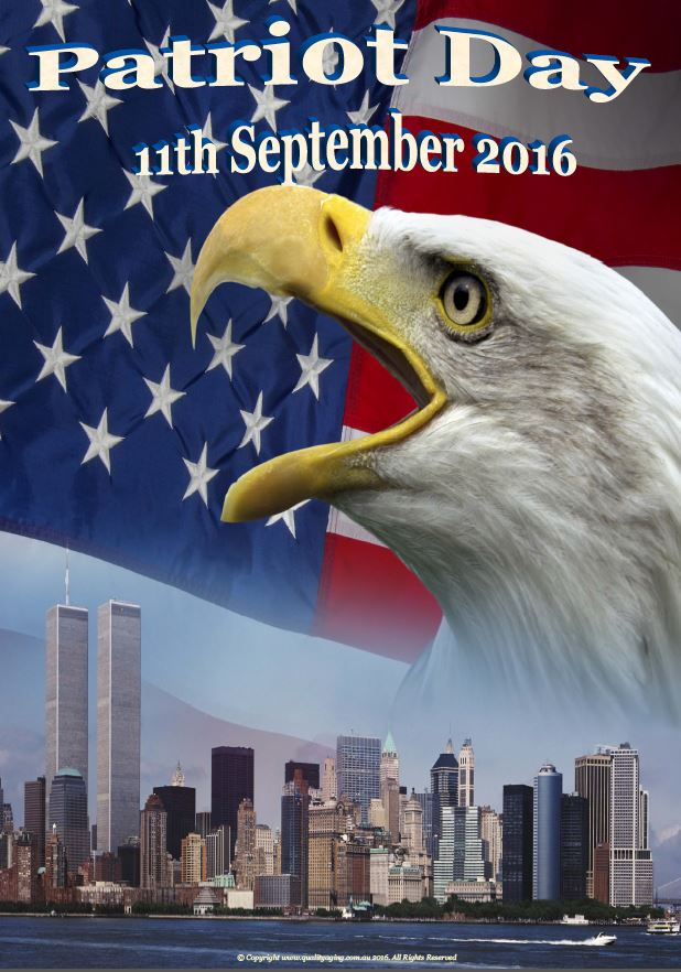 Patriot Day (US) 11 September 2016 - Quality Aging