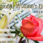 National Womens Day - 2017 - fillable