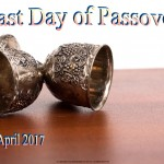 Last Day of Passover - 2017