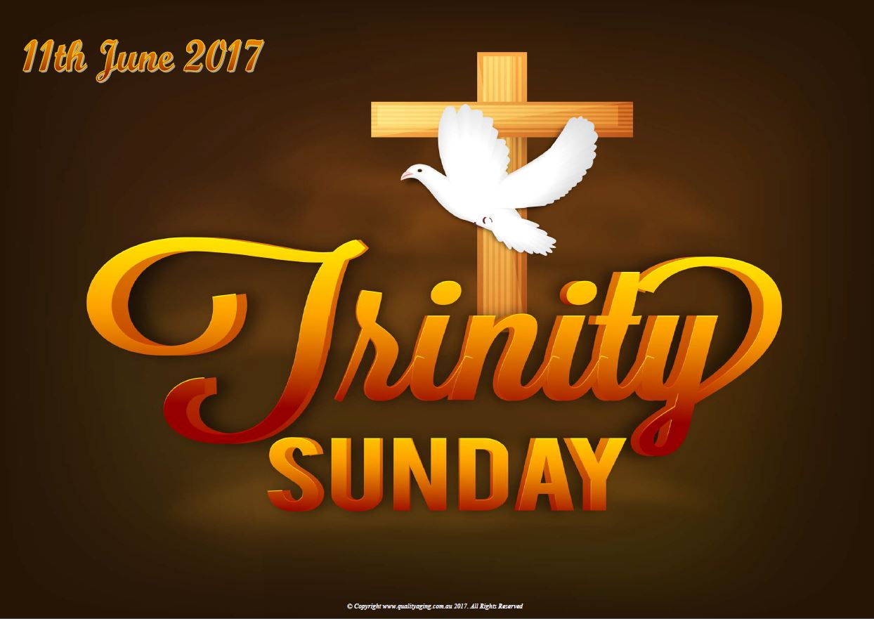 Trinity Sunday 11th June 2017 - Quality Aging