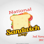 National Sandwich Day - 2017