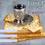 First Day of Passover - 2018 - fillable