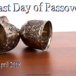 Last Day of Passover - 2018