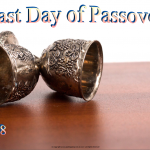 Last Day of Passover - 2018 - no date