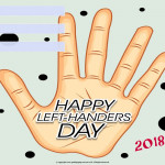 Int Left handers Day - 2018 - fillable