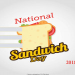 National Sandwich Day - 2018 - fillable