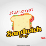 National Sandwich Day   Event Poster    Without A Date