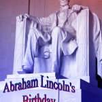 Abraham Lincoln's Birthday Event Poster Without A Date