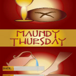 Maundy Thursday   Event Poster    Add Your Own Details